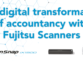 The digital transformation of accountancy with Fujitsu Scanners